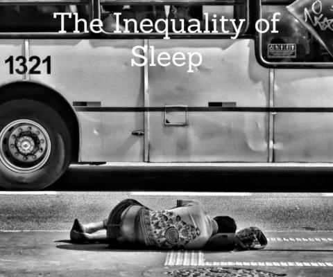 the inequality of sleep